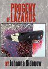 Progeny of Lazarus 9781463417864 by Johanna Ridenow Hardcover