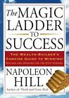 The Magic Ladder to Success by Napoleon Hill (2009, Paperback)