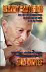 Granny Snatching by Ron Winter (Paperback, 2010)