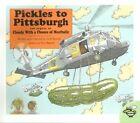 Pickles to Pittsburgh Book Judi Barrett PB 0689839294 Ing