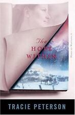 The Hope Within (Heirs of Montana #4) - LikeNew - Peterson, Tracie - Paperback