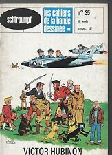 SCHTROUMPF n°35. HUBINON. Les cahiers de la bande dessinée. 1978.