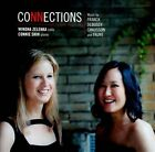 Connections: Music by Franck, Debussy, Chausson and Faur' (CD, Jul-2012, Marquis Records)