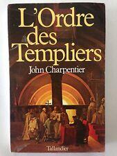 L'ORDRE DES TEMPLIERS 1983 JOHN CARPENTIER
