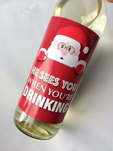 HE SEES YOU WHEN YOU\'RE DRINKING FUNNY SANTA CHRISTMAS GIFT WINE ...