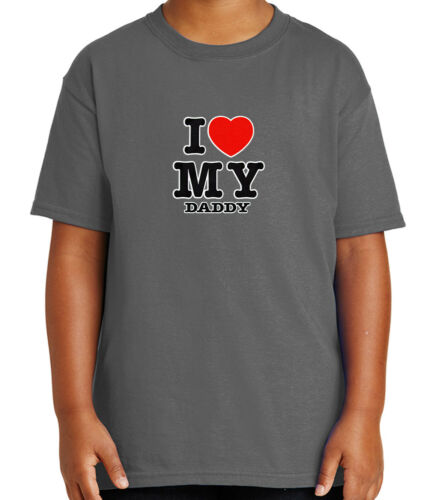 1028C I Love My Dad Kid/'s T-shirt I Heart My Daddy cartoon hands Tee for Youth