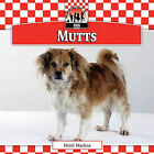 Mutts by Heidi Mathea (Hardback, 2010)