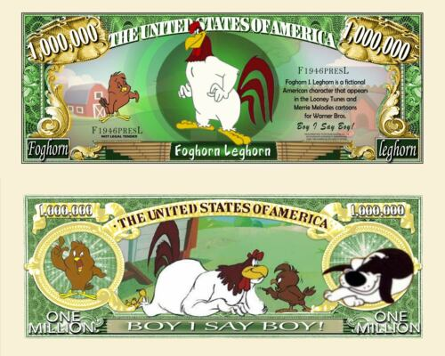 Foghorn Leghorn Million Dollar Bill Fake Funny Money Novelty Note FREE SLEEVE