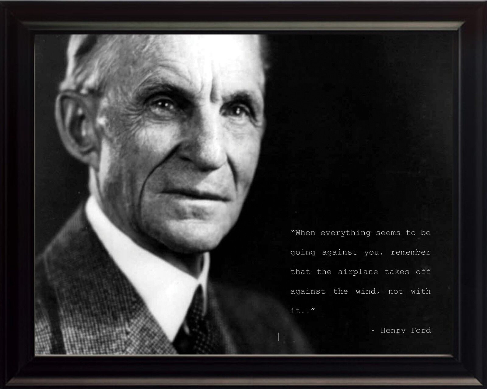 Henry Ford Photo Picture, Poster or Framed Quote  When Everything Seems to Be..