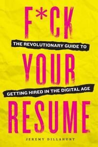 Kill Your Resume Ace Your Professional Profile Online And Make - Kill-resume