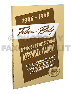 1946 1947 1948 Pontiac Torpedo Noise and Leak Prevention Assembly Manual Body