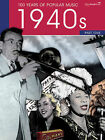 100 Years of Popular Music, 40s: (Piano, Vocal, Guitar): v. 1 by Various (Paperback, 2009)