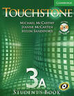 Touchstone Level 3 Student's Book A with Audio CD/CD-ROM by Helen Sandiford, Jeanne McCarten, Michael McCarthy (Mixed media product, 2006)