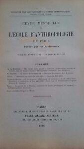 Rivista SCUOLA Antropologia 6 Eme Anni 1896 F.Alcan N° Xi ABE