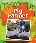 Pig Farmer by Jenna Lee Gleisner (Hardback, 2015)
