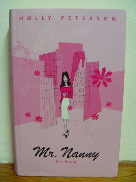 Mr. Nanny - Romantische Komödie von Holly Peterson von 2007