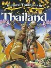 Cultural Traditions in Thailand by Molly Aloian (Hardback, 2012)