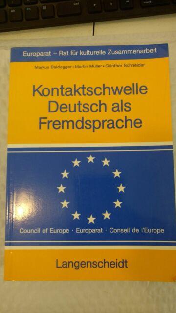 Kontaktschwelle Deutsch als Fremdsprache by Günther Schneider-Siemssen, Martin M