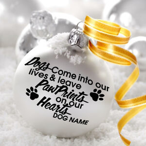 Dogs Come Into Our Lives Bauble Decoration Decal Sticker Xmas Pet