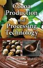 Cocoa Production and Processing Technology by Emmanuel Ohene Afoakwa (Hardback, 2014)