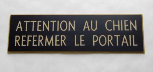 plaque gravée ATTENTION AU CHIEN REFERMER LE PORTAIL format 50 x 150 mm