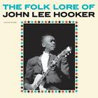 The Folk Lore Of John Lee Hooker+2 Bonus Tracks von John Lee Hooker (2016)
