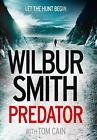 Predator von Wilbur Smith und Tom Cain (2016, Taschenbuch)