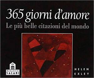 365-Giorni-d-039-Amore-Le-piu-belle-citazioni-del-monddo-Helen-Exley-SALANI-RARO