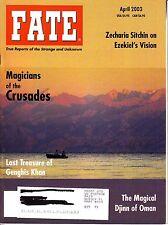 Fate Magazine April 2003 Zechari Sitchin Ezekiel Genghis Khan Oman Crusades