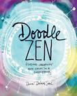 Doodle Zen von Dawn Sokol (2016, Taschenbuch)