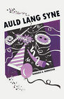 Auld Lang Syne by Barbara D Bannister (Paperback / softback, 2008)