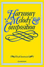 Harmony, Melody and Composition by Paul Sturman (Paperback, 1983)