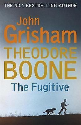 Theodore Boone: The Fugitive: Theodore Boone 5, Grisham, John, Very Good Book