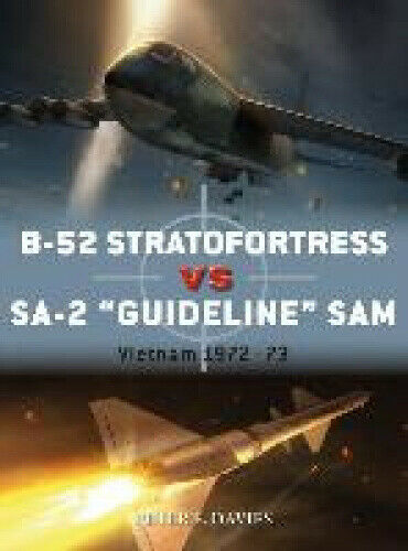 B-52 Stratofortress vs SA-2 `Guideline' SAM (Duel) by Jim Laurier.