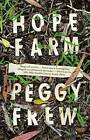 Hope Farm by Peggy Frew (Paperback, 2015)