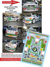 DÉCALS  1/18 réf 524 Skoda Octavia WRC Gardemeister / Auriol Monte Carlo 2003