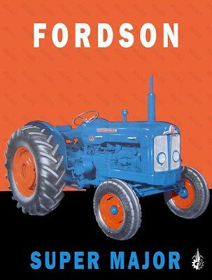 Fordson Super Major Poster A3 Tractor Advertising