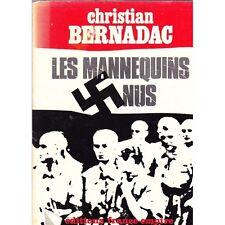 LES MANNEQUINS NUS / Christian BERNADAC camps de la mort Auschwitz déporté 1971