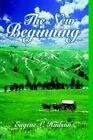 The Beginning 9781420824322 by Eugene L. Hudson Book