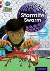 Project X Alien Adventures: Brown Book Band, Oxford Level 10: Starmite Swarm by James Noble (Paperback, 2014)
