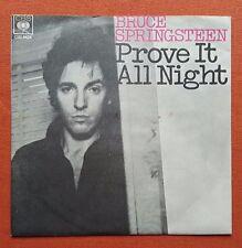 BRUCE SPRINGSTEEN-PROVE IT ALL NIGHT RARE YUGOSLAVIA 7'' PS 1978 EX/EX