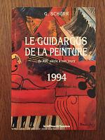 Le guide argus de la peinture du XIXe siècle à nos jours : 1994 - L'Amateur
