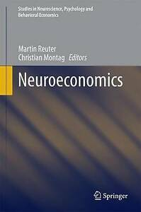 Neuroeconomics-Studies-in-Neuroscience-Psychology-and-Behavioral-Economics-by