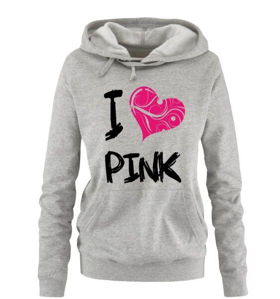 Comedy Shirts – I LOVE PINK – Damen Hoodie – Gr. S-XL Versch. Farben