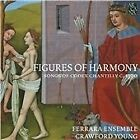 Figures of Harmony: Songs of Codex Chantilly c. 1390 (2015)