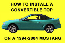 Ford Mustang 94-04 How to Install a Convertible Top DIY Video on DVD
