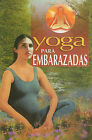 Yoga Para Embarazadas by Epoca (Paperback / softback, 2009)