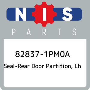 82837-1PM0A-Nissan-Seal-rear-door-partition-lh-828371PM0A-New-Genuine-OEM-Part