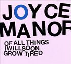 Of All Things I Will Soon Grow Tired [Digipak] by Joyce Manor (CD, Apr-2012, Revolver USA)