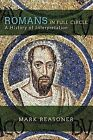 Romans in Full Circle: A History of Interpretation by Mark Reasoner (Paperback, 2005)